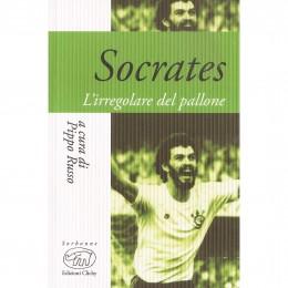 Socrates. Lirregolare del pallone