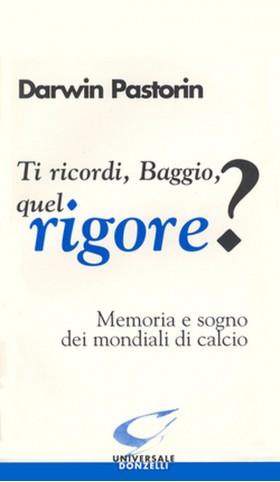 Ti ricordi Baggio